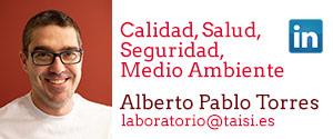 Taisi, Alberto Pablo Torres, Calidad, Salud y Medio Ambiente