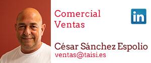 Taisi, César Sánchez Espolio, Comercial, Ventas