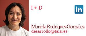 Taisi, Mariola Rodríguez González, I+D