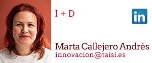 Taisi, Marta Callejero Andrés, I+D