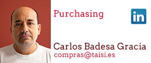 Taisi, Carlos Badesa Gracía, Purchasing