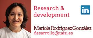 Taisi, Mariola Rodríguez González, Research & development