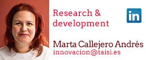 Taisi, Marta Callejero Andrés, Research & development