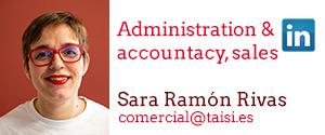 Taisi, Sara Ramón Rivas, Administration & accountacy, sales