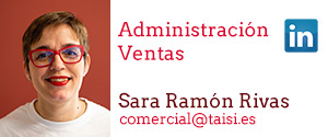 Taisi, Sara Ramón Rivas, Administración y Ventas